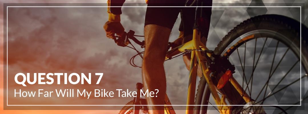 How Far Will My Bike Take Me_